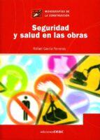 seguridad y salud en las obras rafael garcia ferreras 9788432930560