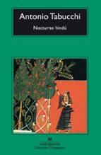nocturno hindu (9ª ed)-antonio tabucchi-9788433914460