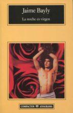 la noche es virgen (premio herralde 1997)-jaime bayly-9788433966360