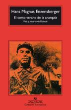 el corto verano de la anarquia: vida y muerte de durruti (4ª ed) hans magnus enzensberger 9788433967060
