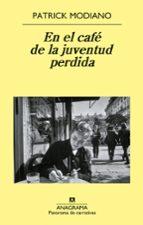 en el cafe de la juventud perdida (5ª ed.) patrick modiano 9788433974860