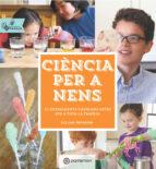 ciència per a nens: activitats en familia-liz lee heinecke-9788434210660