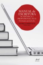 manual de escritura: academica y profesional-estrella montolio-9788434418660