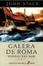 galera de roma: dueños del mar i-john stack-9788435062060