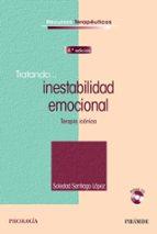 tratando... inestabilidad emocional (4ª ed.) soledad santiago lopez 9788436836660