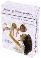 educar con abrazos de amor: es disfrutar con tu bebe de 0 a 18 meses-elizabeth fodor-montserrat moran-9788436840360