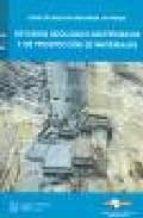 estudios geologico geotecnicos y de prospeccion de materiales 9788438002360