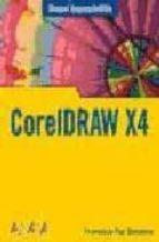 coreldraw x4 (manuales imprescindibles)-francisco paz-9788441524460