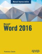 word 2016 (manual imprescindible) francisco chartre 9788441538160