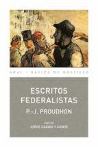 escritos federalistas-p. j. proudhon-9788446028260