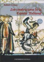 los constructores de la españa medieval (3ª ed revisada, corregid a y aumentada) rafael comez 9788447211760