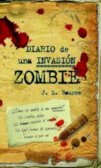 diario de una invasion zombie 1-j. l. bourne-9788448040260