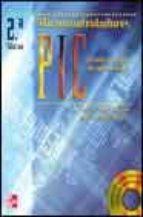 microcontroladores pic: diseño practico de aplicaciones, 2ª ed. ( incluye 1 cd-rom)-jose maria angulo usategui-ignacio angulo martinez-9788448124960