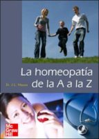 (i.b.d.) la homeopatia de la a a la z j. l. masonn 9788448163860