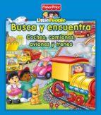 little people: busca y encuentra: coches, camiones, aviones y tre nes 9788448834760