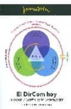 dircom hoy: direccion y gestion de la comunicacion en la nueva ec onomia joan costa 9788461268160