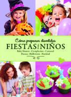 como preparar divertidas fiestas para niños nuria g. noceda 9788466228060
