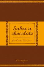 sabor a chocolate (ebook)-jose carlos carmona-9788466398060
