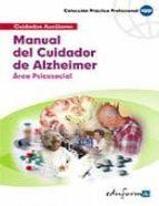 manual del cuidador del alzheimer: area psicosocial-9788466556460
