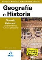 cuerpo de profesores de enseñanza secundaria. geografia e histori a. temario (vol. i): geografia fisica, humana y regional-9788466579360
