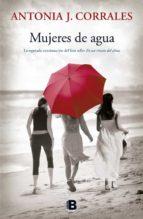 mujeres de agua-antonia de j. corrales-9788466659260