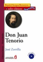 don juan tenorio (lecturas audio clasicos adaptados nivel medio) (español lengua extranjera) (incluye audio cd) jose zorrilla 9788466764360