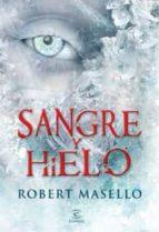 sangre y hielo-robert masello-9788467031560
