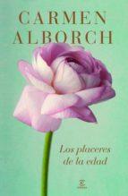 (pe) los placeres de la edad-carmen alborch-9788467041460