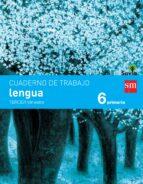 lengua 6º educacion primaria cuaderno 3º trimestre pauta savia ed 2015 9788467578560