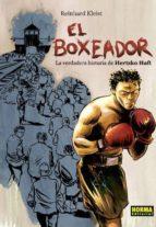 el boxeador. la verdadera historia de hertzko haft (coleccion nom adas, 65) reinhard kleist 9788467912760