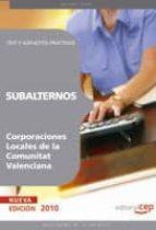 subalternos de corporaciones locales de la comunitat valenciana: test y supuestos practicos-9788468100760