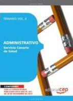 ADMINISTRATIVO DEL SERVICIO CANARIO DE SALUD. TEMARIO VOL.II