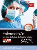 enfermero/a. servicio de salud de castilla y león (sacyl). simulacros de examen 9788468167060