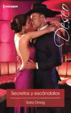secretos y escándalos (ebook) sara orwig 9788468778860