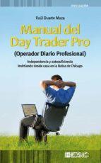 manual del day trader pro (operador diario profesional)-raul duarte maza-9788473567060