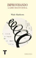 improvisando wade matthews 9788475068060