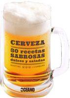 cerveza: 30 recetas sabrosas dulces y saladas-martine lizambard-9788475567860