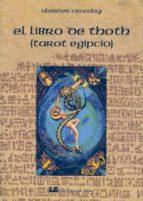 el libro de thoth (tarot egipcio) aleister crowley 9788476271360