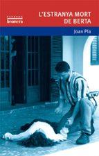 l estranya mort de berta joan pla 9788476602560