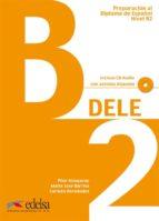 dele b2. preparacion al diploma de español nivel b2 (incluye cd) reinhard donath 9788477118060