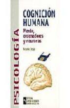 cognicion humana: mente, ordenadores y neuronas antonio crespo 9788480045360