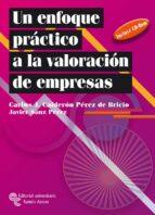 un enfoque practico a la valoracion de empresas-carlos j. calderón pérez de bricio-9788480047760
