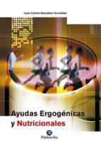ayudas ergogenicas y nutricionales-juan carlos gonzalez gonzalez-9788480198660