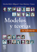 modelos y teorias en enfermeria (7ª ed.) martha raile alligood 9788480867160