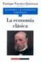 economia y economistas españoles (vol.4) la economia clasica-9788481091960