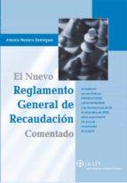 EL NUEVO REGLAMENTO GENERAL DE RECAUDACIÓN COMENTADO