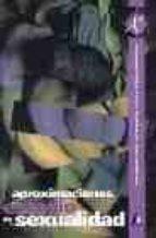 aproximaciones al estudio de la sexualidad-felix lopez sanchez-antonio fuertes martin-9788481960860
