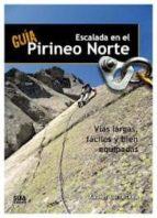 guia de escalada en el pirineo norte xabier larretxea 9788482164960