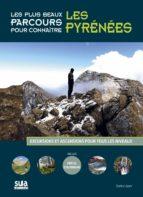 les plus beaux parcours pour conneitre les pyrenees-gorka lopez-9788482166360