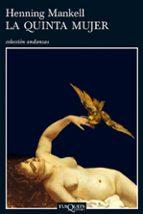 la quinta mujer-henning mankell-9788483101360